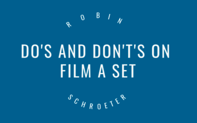 Do's and Don't's on a film set